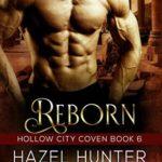 [PDF] [EPUB] Reborn (Hollow City Coven, #6) Download