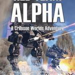 [PDF] [EPUB] Red Team Alpha (Crimson Worlds #10) Download