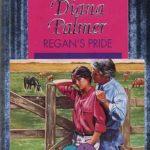 [PDF] [EPUB] Regan's Pride (Long, Tall Texans, #11) Download