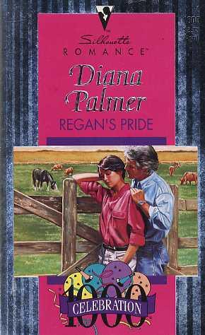 [PDF] [EPUB] Regan's Pride (Long, Tall Texans, #11) Download by Diana Palmer