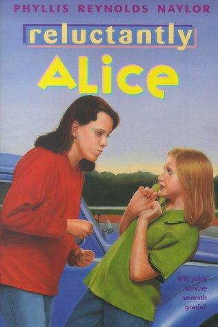 [PDF] [EPUB] Reluctantly Alice (Alice, #3) Download by Phyllis Reynolds Naylor