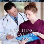 [PDF] [EPUB] Rescuing Dr. McAllister Download