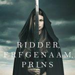[PDF] [EPUB] Ridder, Erfgenaam, Prins (Over Kronen en Glorie #3) Download