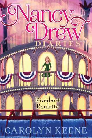 [PDF] [EPUB] Riverboat Roulette (Nancy Drew Diaries #14) Download by Carolyn Keene
