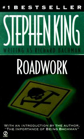 [PDF] [EPUB] Roadwork Download by Richard Bachman