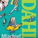 [PDF] [EPUB] Roald Dahl's Mischief and Mayhem Download