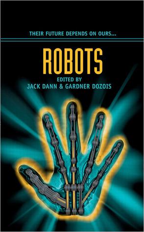 [PDF] [EPUB] Robots Download by Jack Dann