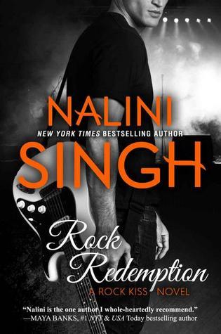 [PDF] [EPUB] Rock Redemption (Rock Kiss, #3) Download by Nalini Singh