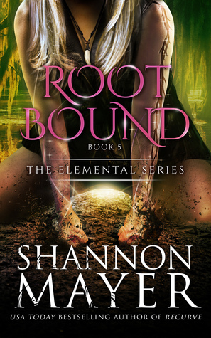 [PDF] [EPUB] Rootbound (The Elemental Series, #5) Download by Shannon Mayer