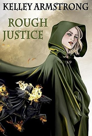 [PDF] [EPUB] Rough Justice (Cainsville #5.5) Download by Kelley Armstrong