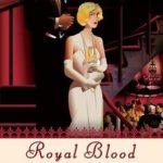 [PDF] [EPUB] Royal Blood (Her Royal Spyness Mysteries, #4) Download