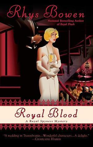 [PDF] [EPUB] Royal Blood (Her Royal Spyness Mysteries, #4) Download by Rhys Bowen