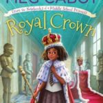 [PDF] [EPUB] Royal Crown: From the Notebooks of a Middle School Princess Download