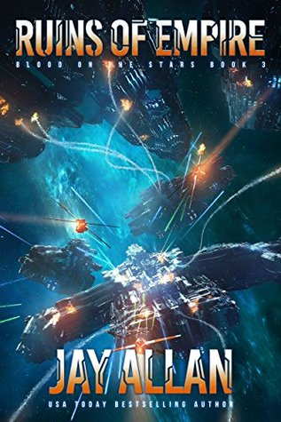 [PDF] [EPUB] Ruins of Empire (Blood on the Stars, #3) Download by Jay Allan