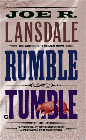 [PDF] [EPUB] Rumble Tumble (Hap and Leonard, #5) Download by Joe R. Lansdale