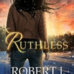 [PDF] [EPUB] Ruthless (Out of the Box, #3) Download