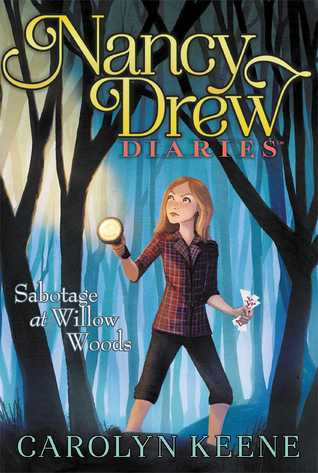 [PDF] [EPUB] Sabotage at Willow Woods (Nancy Drew Diaries #5) Download by Carolyn Keene