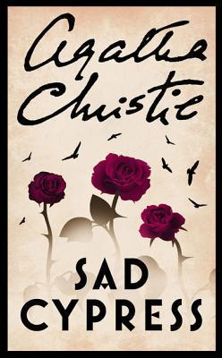 [PDF] [EPUB] Sad Cypress (Hercule Poirot, #22) Download by Agatha Christie