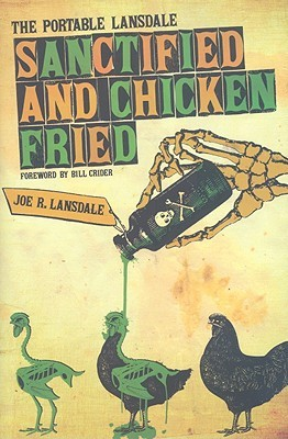 [PDF] [EPUB] Sanctified and Chicken-Fried: The Portable Lansdale Download by Joe R. Lansdale