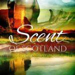 [PDF] [EPUB] Scent of Scotland (Lord of Moray, #1) Download