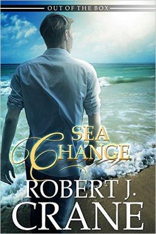 [PDF] [EPUB] Sea Change (Out of the Box, #7) Download by Robert J. Crane