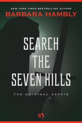 [PDF] [EPUB] Search the Seven Hills: The Quirinal Affair Download by Barbara Hambly