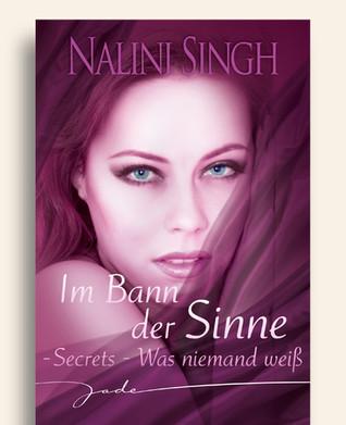[PDF] [EPUB] Secrets - Was niemand weiß Download by Nalini Singh