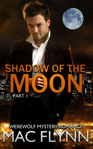 [PDF] [EPUB] Shadow of the Moon #1 Download by Mac Flynn
