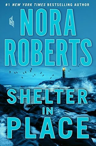 [PDF] [EPUB] Shelter in Place Download by Nora Roberts