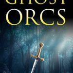 [PDF] [EPUB] Shield Knight: Ghost Orcs (Sevenfold Sword #0.5) Download