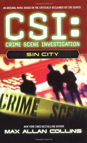 [PDF] [EPUB] Sin City (CSI: Crime Scene Investigation, #2) Download by Max Allan Collins