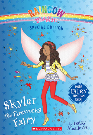 [PDF] [EPUB] Skyler the Fireworks Fairy (Rainbow Magic: Special Edition) Download by Daisy Meadows