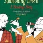 [PDF] [EPUB] Something Fresh (Blandings Castle, #1) Download