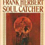 [PDF] [EPUB] Soul Catcher by Frank Herbert Download