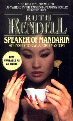 [PDF] [EPUB] Speaker of Mandarin: An Inspector Wexford Mystery Download by Ruth Rendell
