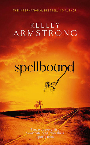 [PDF] [EPUB] Spell Bound (Women of the Otherworld, #12) Download by Kelley Armstrong