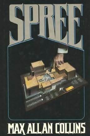 [PDF] [EPUB] Spree (Nolan, #7) Download by Max Allan Collins