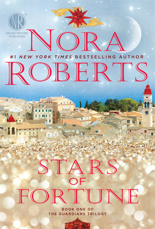 [PDF] [EPUB] Stars of Fortune (The Guardians Trilogy, #1) Download by Nora Roberts