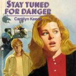 [PDF] [EPUB] Stay Tuned for Danger Download