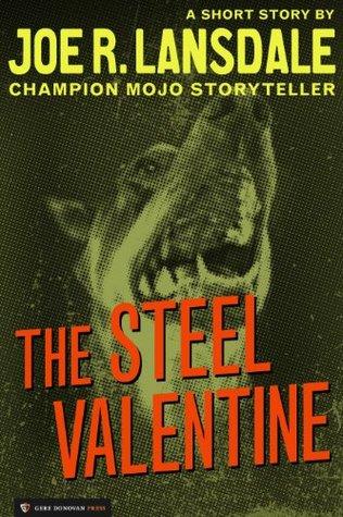 [PDF] [EPUB] Steel Valentine Download by Joe R. Lansdale