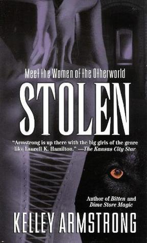 [PDF] [EPUB] Stolen (Women of the Otherworld, #2) Download by Kelley Armstrong