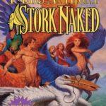 [PDF] [EPUB] Stork Naked (Xanth, #30) Download