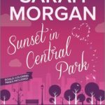 [PDF] [EPUB] Sunset in Central Park (From Manhattan with Love, #2) Download
