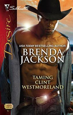[PDF] [EPUB] Taming Clint Westmoreland Download by Brenda Jackson