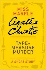 [PDF] [EPUB] Tape-Measure Murder Download by Agatha Christie