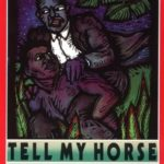 [PDF] [EPUB] Tell My Horse: Voodoo and Life in Haiti and Jamaica Download