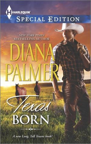 [PDF] [EPUB] Texas Born (Long, Tall Texans #44) Download by Diana Palmer