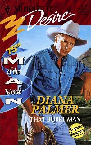 [PDF] [EPUB] That Burke Man (Long, Tall Texans #12) Download by Diana Palmer