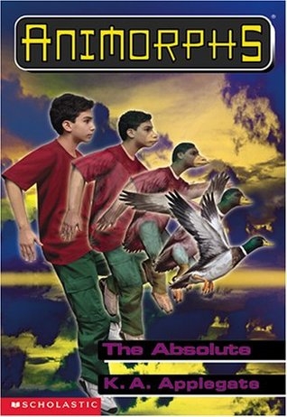 [PDF] [EPUB] The Absolute (Animorphs, #51) Download by K.A. Applegate