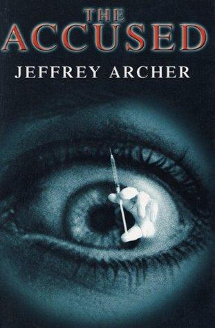 [PDF] [EPUB] The Accused Download by Jeffrey Archer